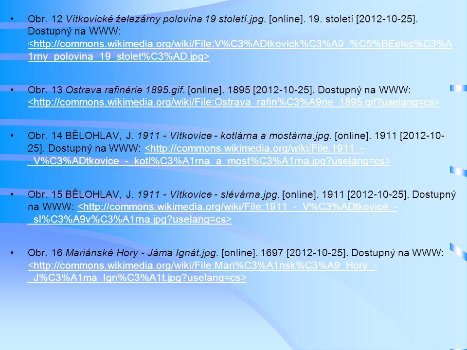 Obr. 12 Vítkovické železárny polovina 19 století. jpg. [online]. 19